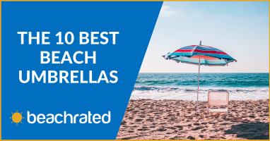 The Best Beach Umbrella for Sun Shade 2018