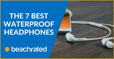 The 7 Best Waterproof Headphones (Summer 2019) + Buyer's Guide