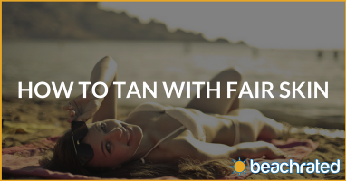 How Do You Tan With Fair Skin Without Burning?