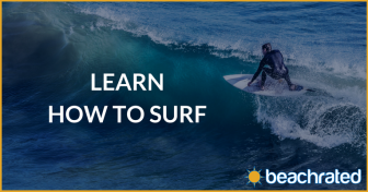 How to Surf – A Comprehensive Guide for Beginners (Summer 2019)